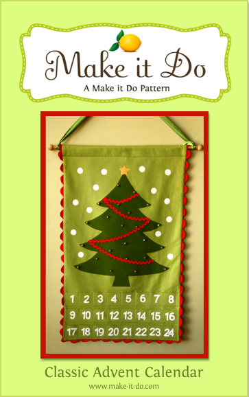 Diy Sewing Advent Calendar : Advent calendar pattern now available